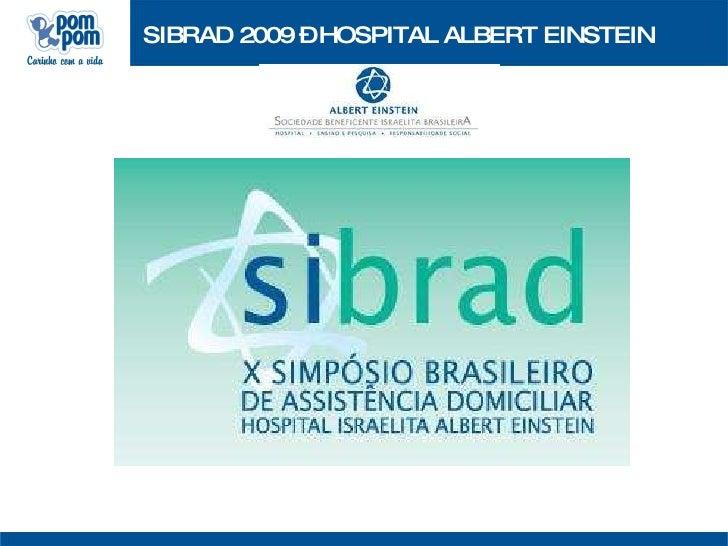 SIBRAD 2009 – HOSPITAL ALBERT EINSTEIN