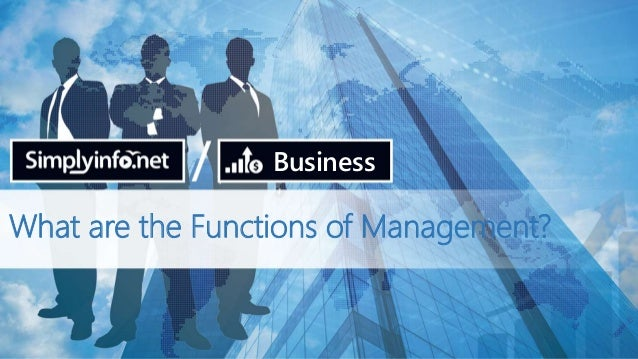 What are the Functions of Management? Business