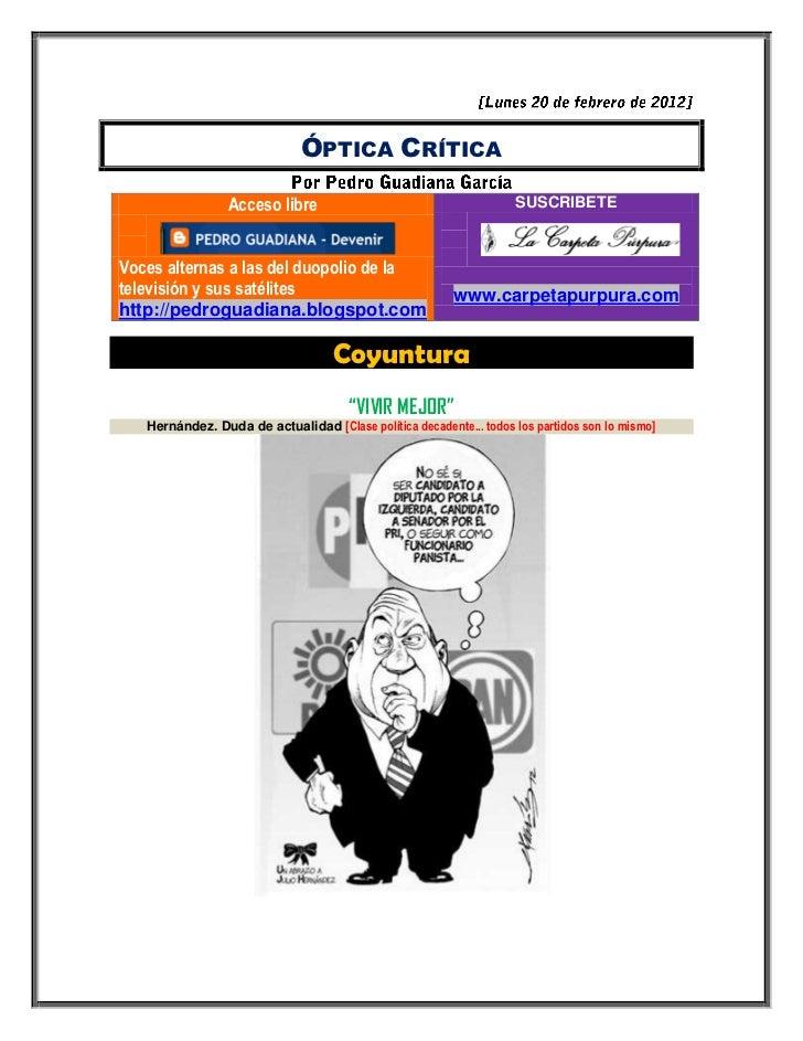 ÓPTICA CRÍTICA                 Acceso libre                                       SUSCRIBETEVoces alternas a las del duopo...
