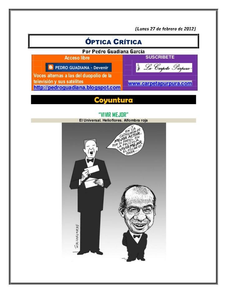 ÓPTICA CRÍTICA             Acceso libre                                 SUSCRIBETEVoces alternas a las del duopolio de lat...
