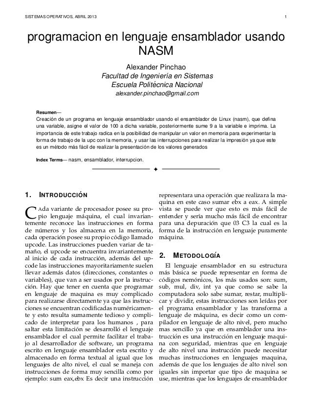 SISTEMAS OPERATIVOS, ABRIL 2013 1programacion en lenguaje ensamblador usandoNASMAlexander PinchaoFacultad de Ingenier´ıa e...
