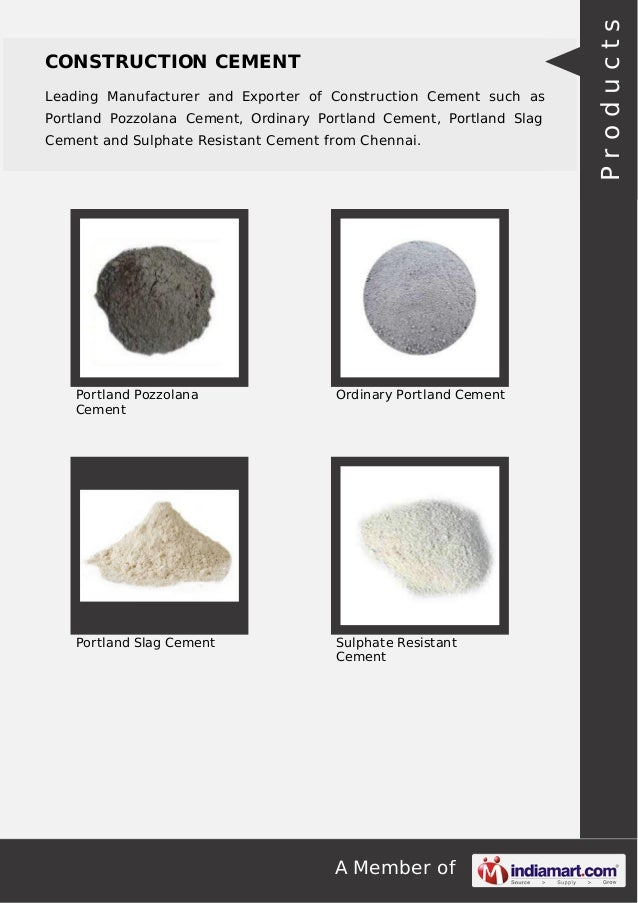 Portland Pozzolana Cement : Manufacturing exporting supplying and trading a wide