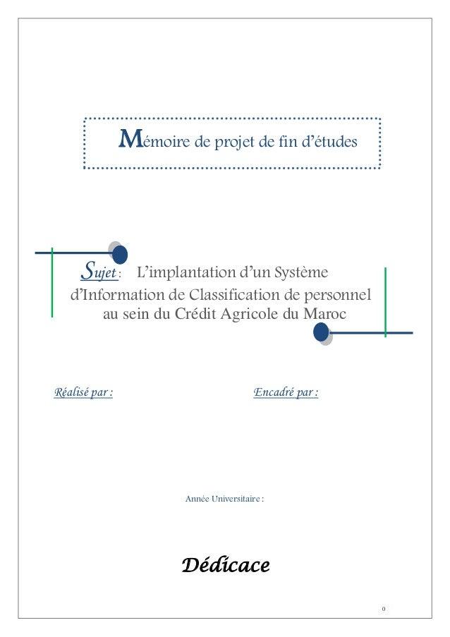 Mémoire de projet de fin d'études  Sujet :  L'implantation d'un Système d'Information de Classification de personnel au se...