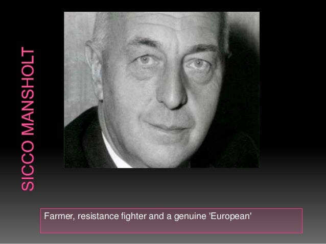 Farmer, resistance fighter and a genuine European