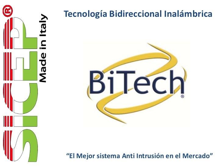 """Tecnología Bidireccional Inalámbrica""""El Mejor sistema Anti Intrusión en el Mercado"""""""