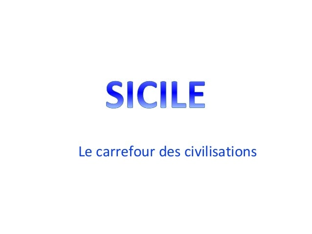 Le carrefour des civilisations