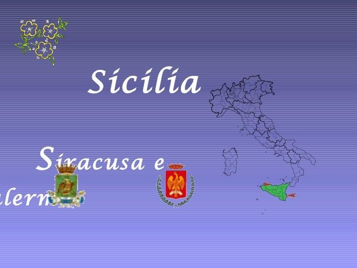 Sicilia   S iracusa e  P alermo
