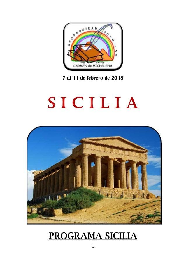 1 7 al 11 de febrero de 2018 S i c i l i a PROGRAMA SICILIA