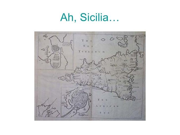 Ah, Sicilia…