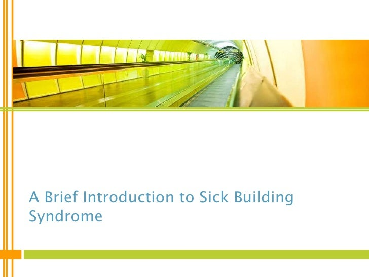 sick building syndrome research paper The sick building syndrome  building research establishment,  a seminal paper on sick building syndrome in naturally ventilated buildings,.