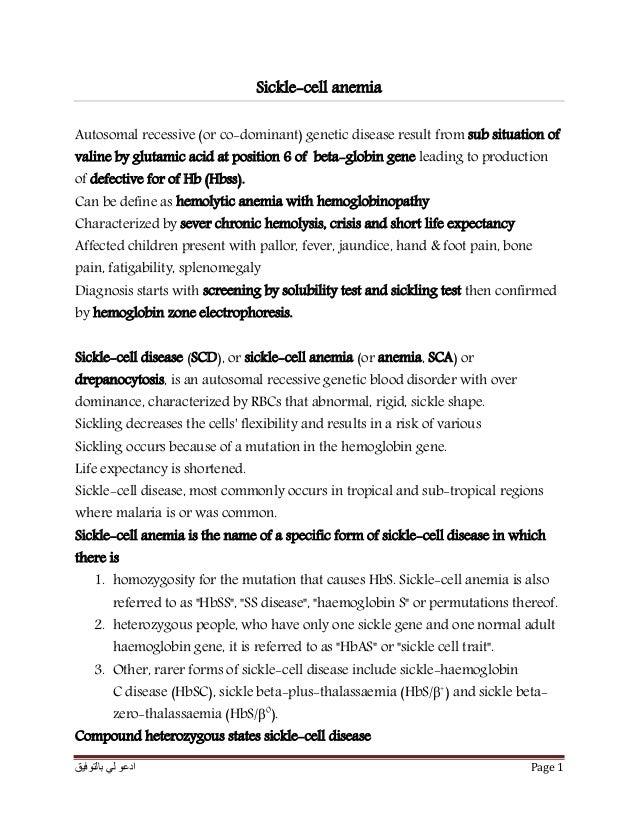 بالتوفيق لي ادعو Page 1 Sickle-cell anemia Autosomal recessive (or co-dominant) genetic disease result from sub situ...