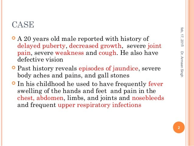sickle cell anemia patient case study Anaemia scd: sickle cell disease case study farara  consequently exposing the patient to  homozygous scd ie, hbss, sickle cell anemia [7] the clinical.