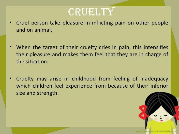 cruel person