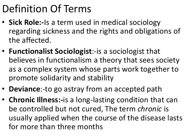 health and illnesses defined by society sociology essay Contemporary social scientific definitions of health and illness definition of disease health and illness and medical sociology 725 these.