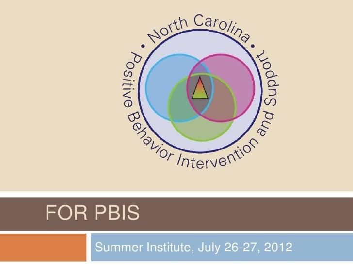LEADERSHIP & COACHINGFOR PBIS   Summer Institute, July 26-27, 2012