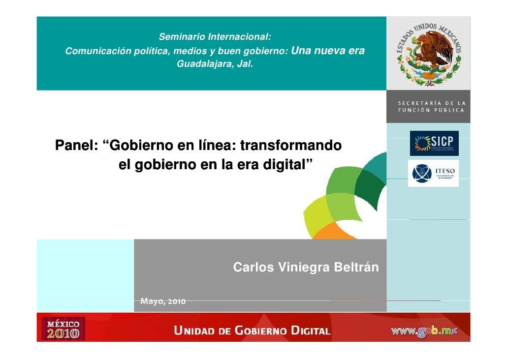 Seminario Internacional:  Comunicación política, medios y buen gobierno: Una nueva era                         Guadalajara...