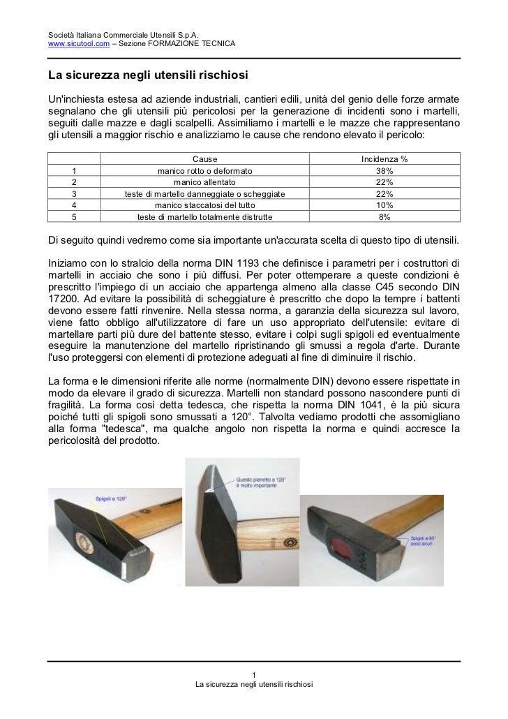 Società Italiana Commerciale Utensili S.p.A.www.sicutool.com – Sezione FORMAZIONE TECNICALa sicurezza negli utensili risch...