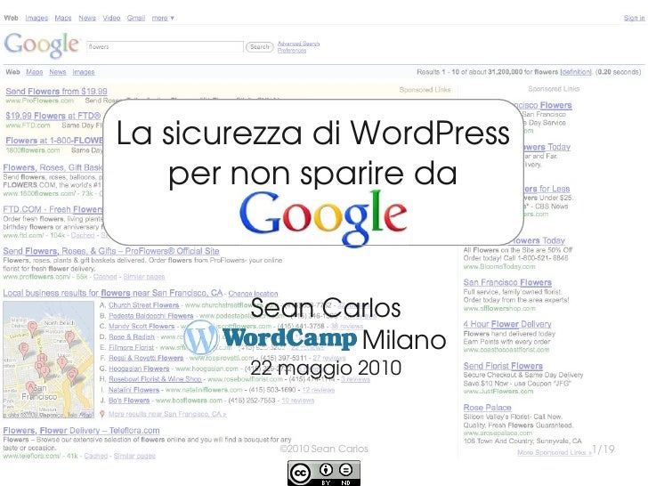 La sicurezza di WordPress   per non sparire da             .       Sean Carlos     WordCamp Milano        2...