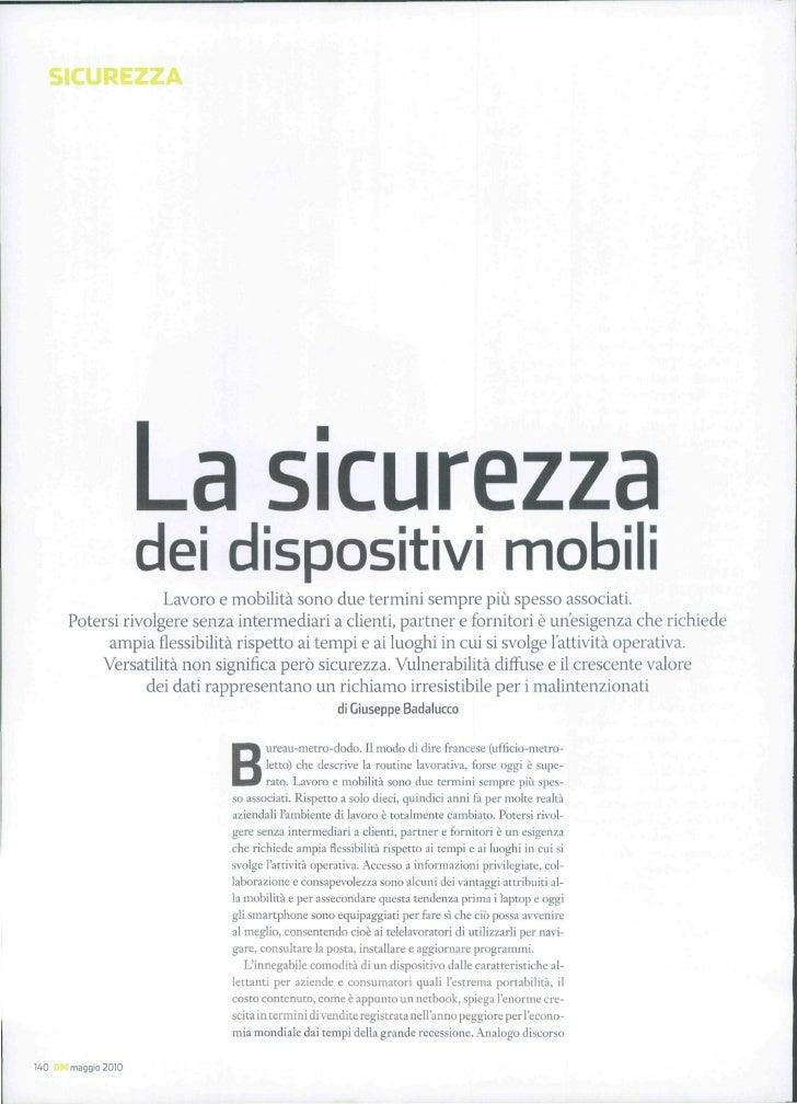 La sicurezza                     dei dispositivi mobili                     Lavoro e mobilità sono due termini sempre più ...