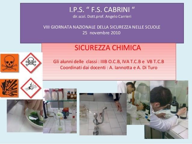 """I.P.S. """" F.S. CABRINI """" dir.scol. Dott.prof. Angelo Carrieri VIII GIORNATA NAZIONALE DELLA SICUREZZA NELLE SCUOLE 25 novem..."""