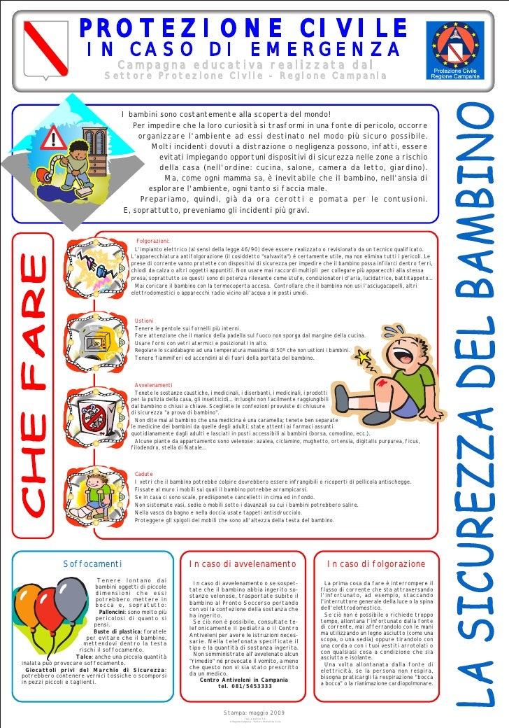 PROTEZIONE CIVILE                          IN CASO DI EMERGENZA                                      Campagna educativa re...
