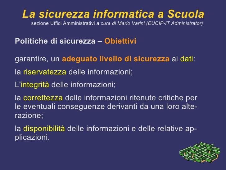 <ul><li>La sicurezza delle informazioni è caratterizzata dai seguenti  aspetti : </li><ul><li>Confidenzialità : garantisce...