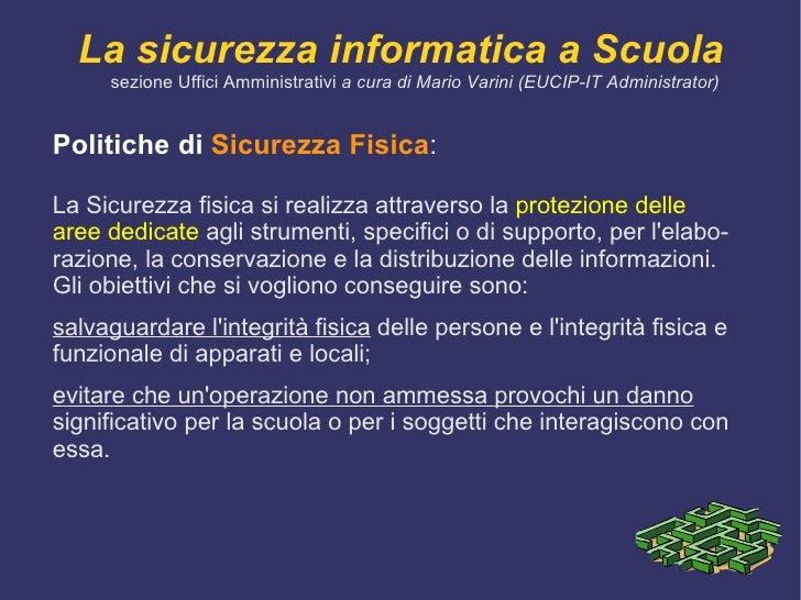 Politiche di sicurezza -  1 <ul><li>Una policy di sicurezza  è una dichiarazione generale, prodotta dal  responsabile dell...