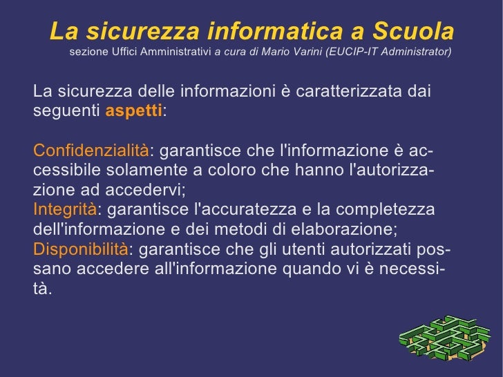 <ul><li>L'  informazione  è una componente fondamentale per l' attività di ogni scuola e, conseguentemente, deve essere  a...