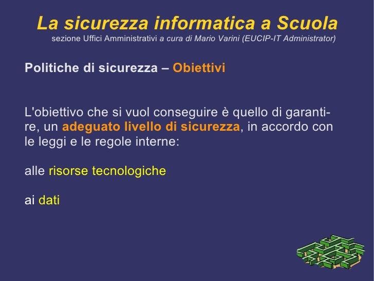 Logico  che prevede l'autenticazione e l'autorizzazione di un'entità che rappresenta l'utente nel sistema.