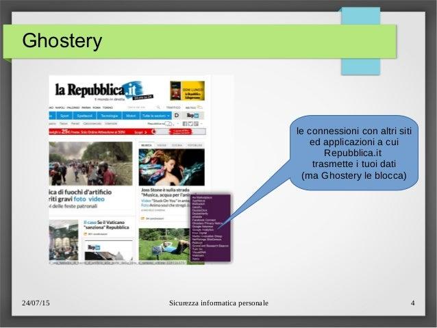 24/07/15 Sicurezza informatica personale 4 Ghostery le connessioni con altri siti ed applicazioni a cui Repubblica.it tras...