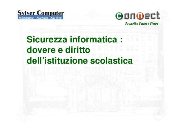Sicurezza informatica nelle Scuole Slide 3