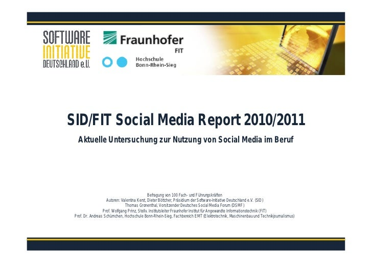 SID/FIT Social Media Report 2010/2011   Aktuelle Untersuchung zur Nutzung von Social Media im Beruf                       ...
