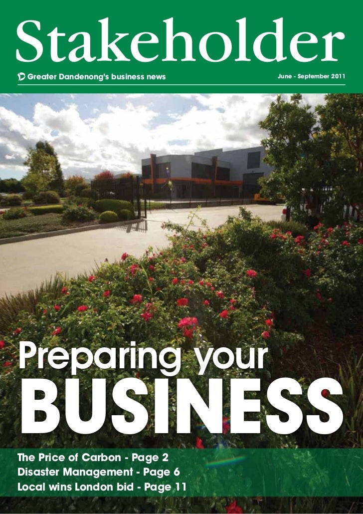 Greater Dandenong's business news   June - September 2011Preparing yourbuSineSSThe Price of Carbon - Page 2Disaster Manage...