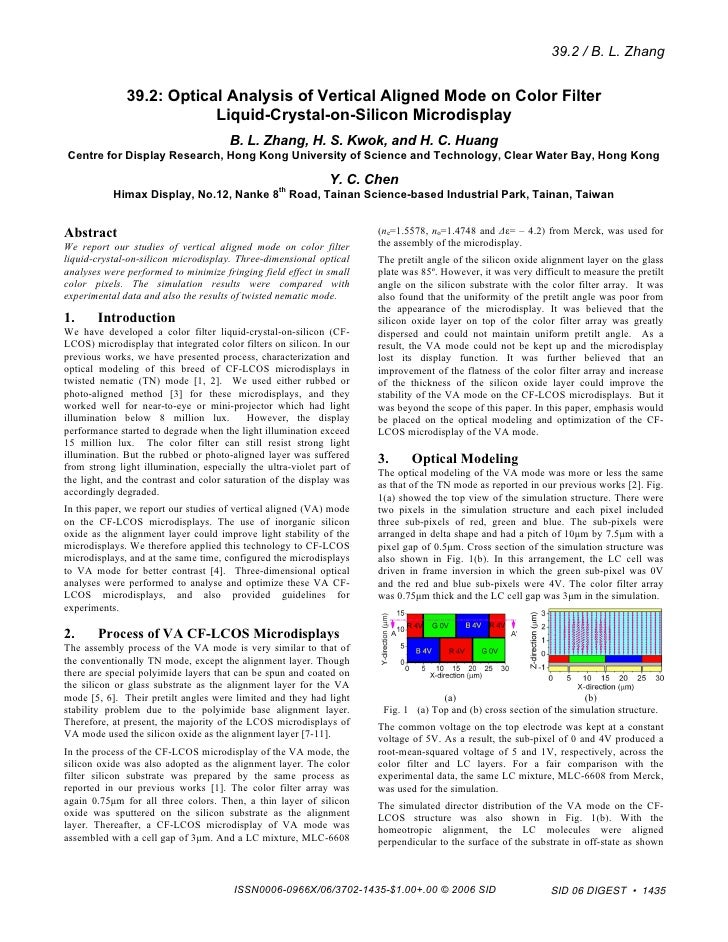 39.2 / B. L. Zhang              39.2: Optical Analysis of Vertical Aligned Mode on Color Filter                          L...