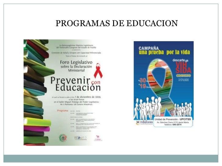 PROGRAMAS DE EDUCACION <br />