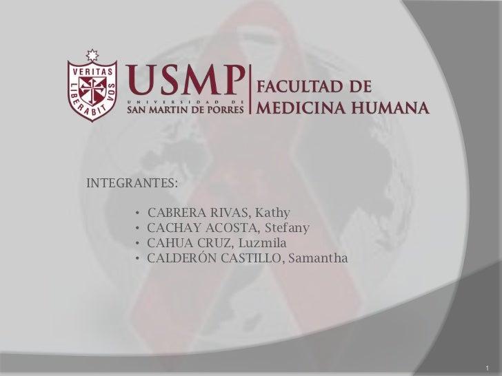 1<br />INTEGRANTES:<br /><ul><li>CABRERA RIVAS, Kathy