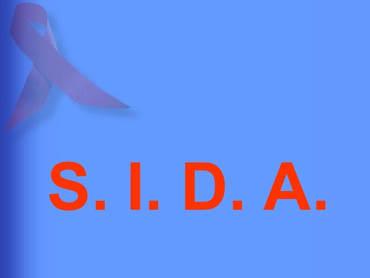 S. I. D. A.