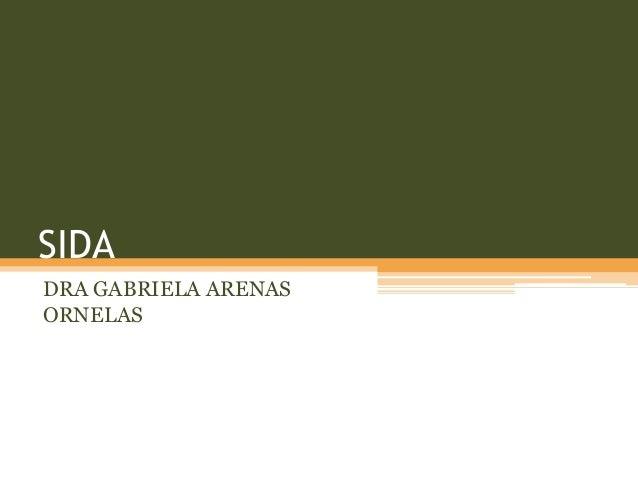 SIDA DRA GABRIELA ARENAS ORNELAS