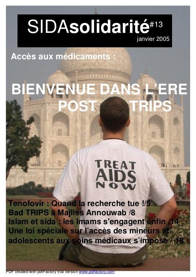 SIDAsolidarité #13 janvier 2005 SIDAsolidarité#13 janvier 2005 Tenofovir : Quand la recherche tue !/5 Bad TRIPS à Majliss ...
