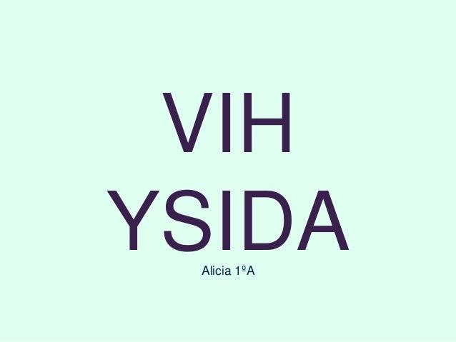 VIH YSIDAAlicia 1ºA