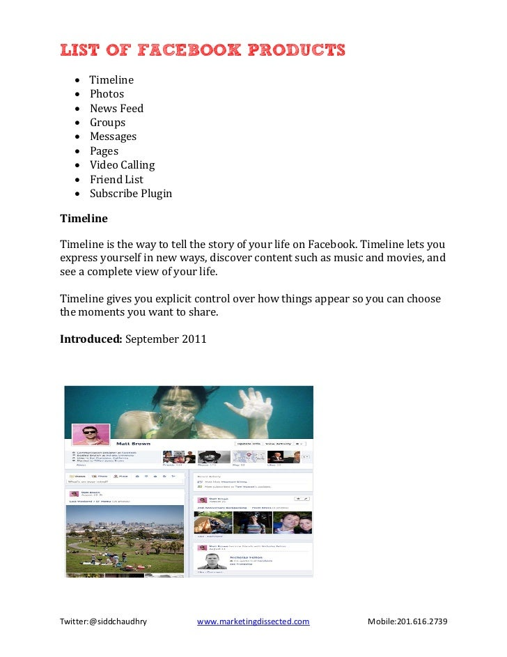 LIST OF FACEBOOK PRODUCTS       Timeline       Photos   •       News Feed   •       Groups   •       Messages   •       Pa...