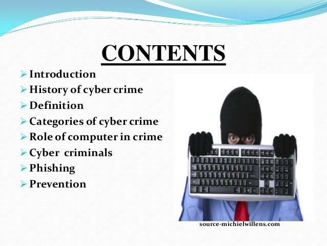 an introduction to the history of internet crime View cyber law internet and computer crimedocx from it dfc 1033 at smk bukit jalil introduction internet and computer crime is also called cybercrime, is any illegal activity that involves.