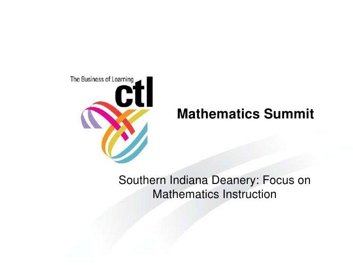 Mathematics SummitSouthern Indiana Deanery: Focus on      Mathematics Instruction