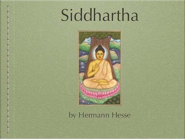 the theme of happiness in siddhartha by hermann hesse