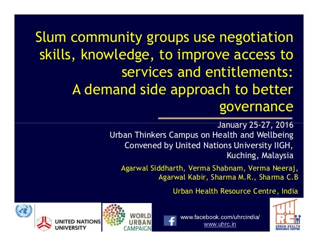 Slum community groups use negotiation skills, knowledge, to improve access to services and entitlements: A demand side app...