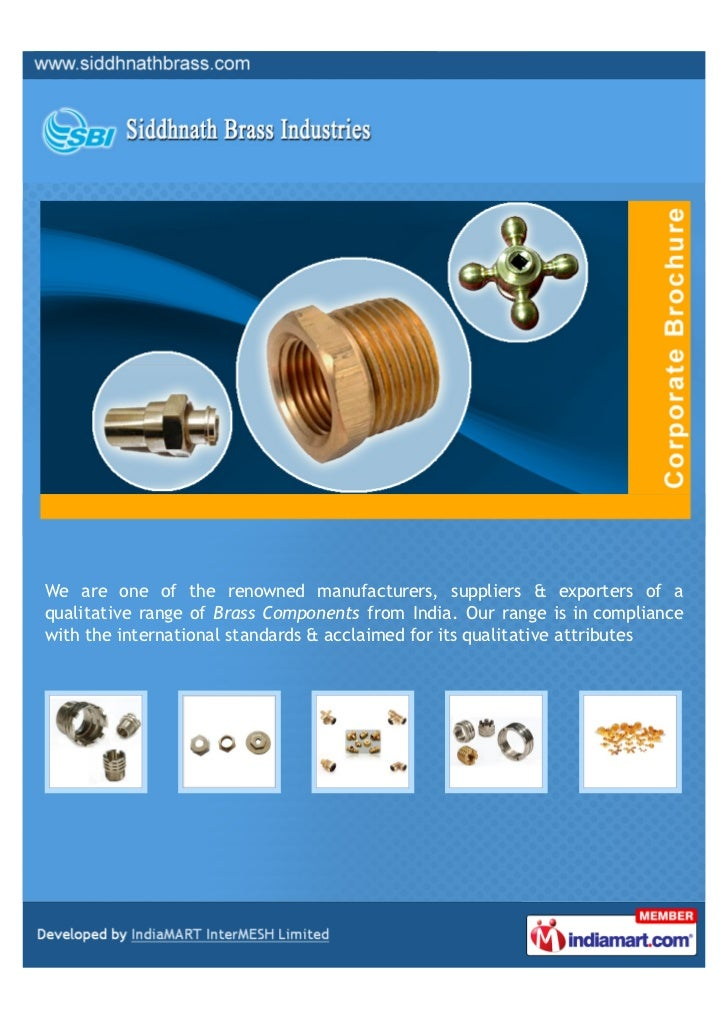 We are one of the renowned manufacturers, suppliers & exporters of aqualitative range of Brass Components from India. Our ...