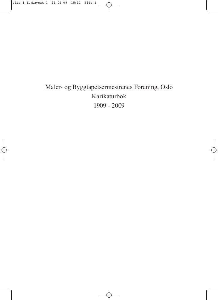 side 1-11:Layout 1   21-04-09   15:11   Side 1                Maler- og Byggtapetsermestrenes Forening, Oslo              ...