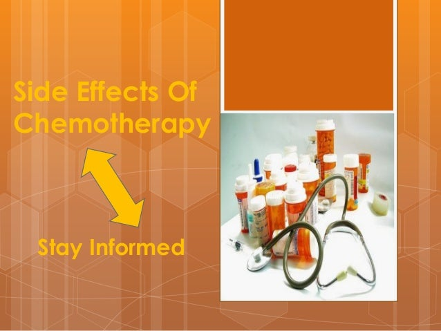 Side Effects Of Chemotherapy  Stay Informed
