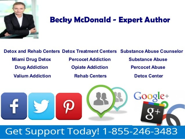 Becky McDonald - Expert Author  Detox and Rehab Centers Detox Treatment Centers Substance Abuse Counselor  Miami Drug Deto...