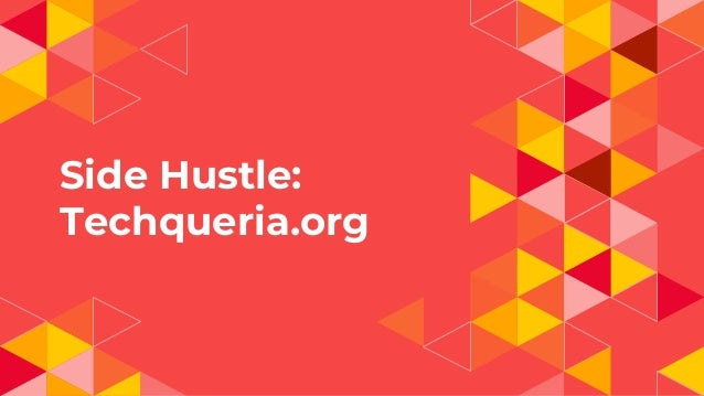 Side Hustle: Techqueria.org